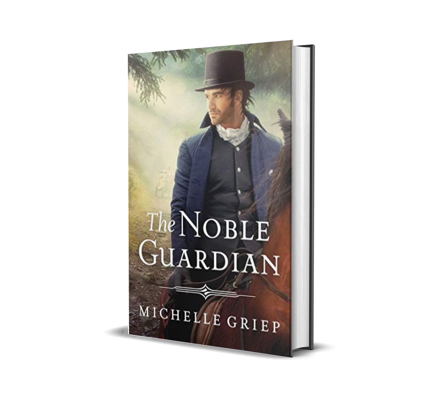 The Noble Guardian by Michelle Griep