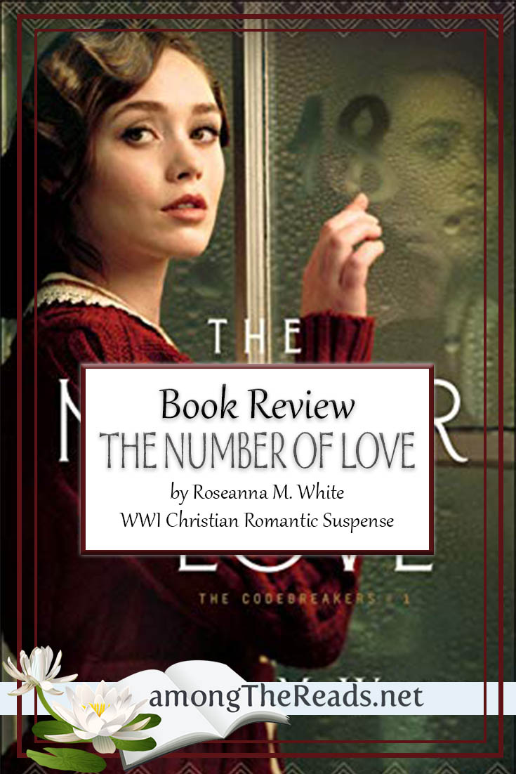 The Number of Love by Roseanna M. White – Book Review, Preview