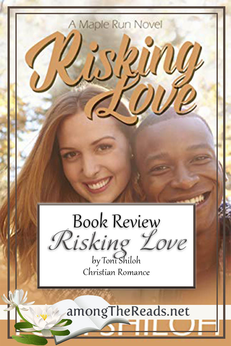 Risking Love by Toni Shiloh – Book Review, Preview