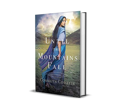 Until the Mountains Fall by Connilyn Cossette – Pre-Order/Book Spotlight