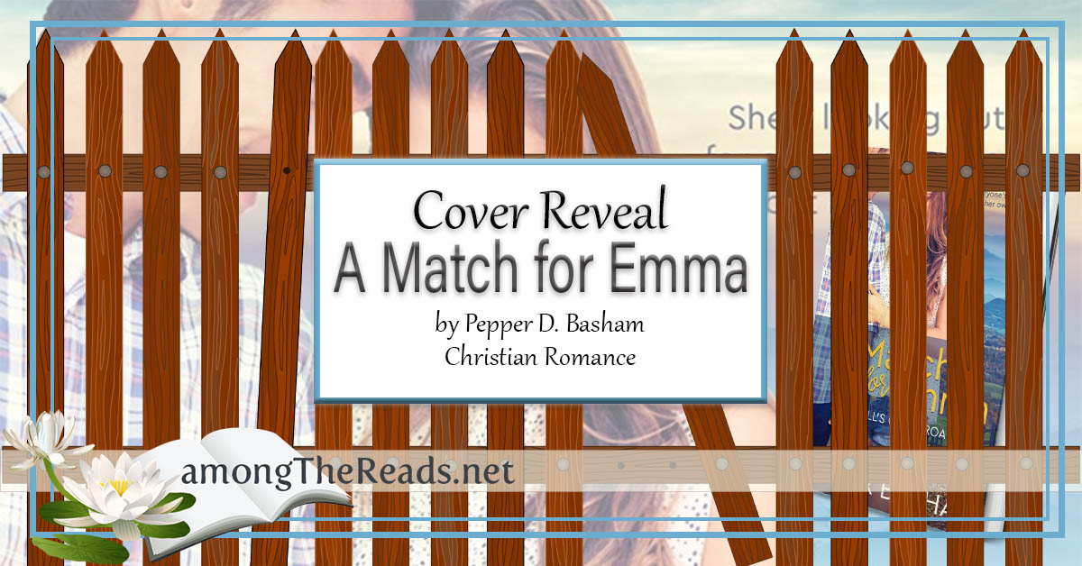 A Match for Emma by Pepper Basham - Cover Reveal