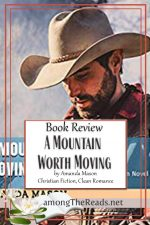 A Mountain Worth Moving by Amanda Mason – Book Review, Preview
