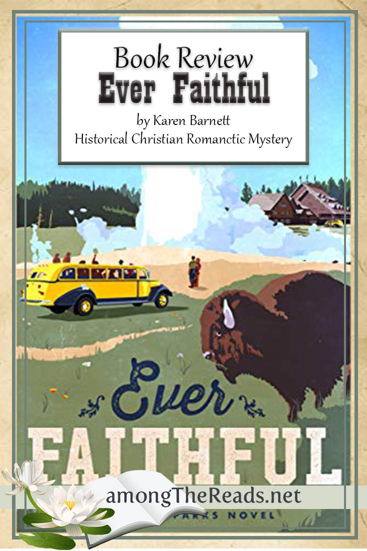 Ever Faithful by Karen Barnett – Book Review, Preview
