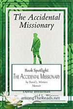The Accidental Missionary by David L. Winters – Book Review, Preview