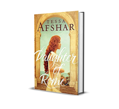 Daughter of Rome by Tessa Afshar  – Book Spotlight