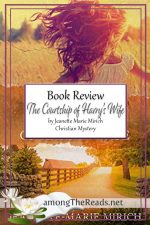 The Courtship of Harry's Wife by Jeanette-Marie Mirich – Book Review, Preview