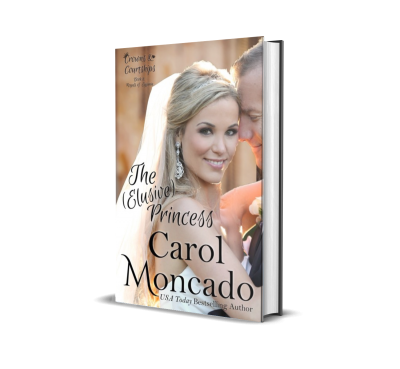 The (Elusive) Princess by Carol Moncado – Book Review, Preview