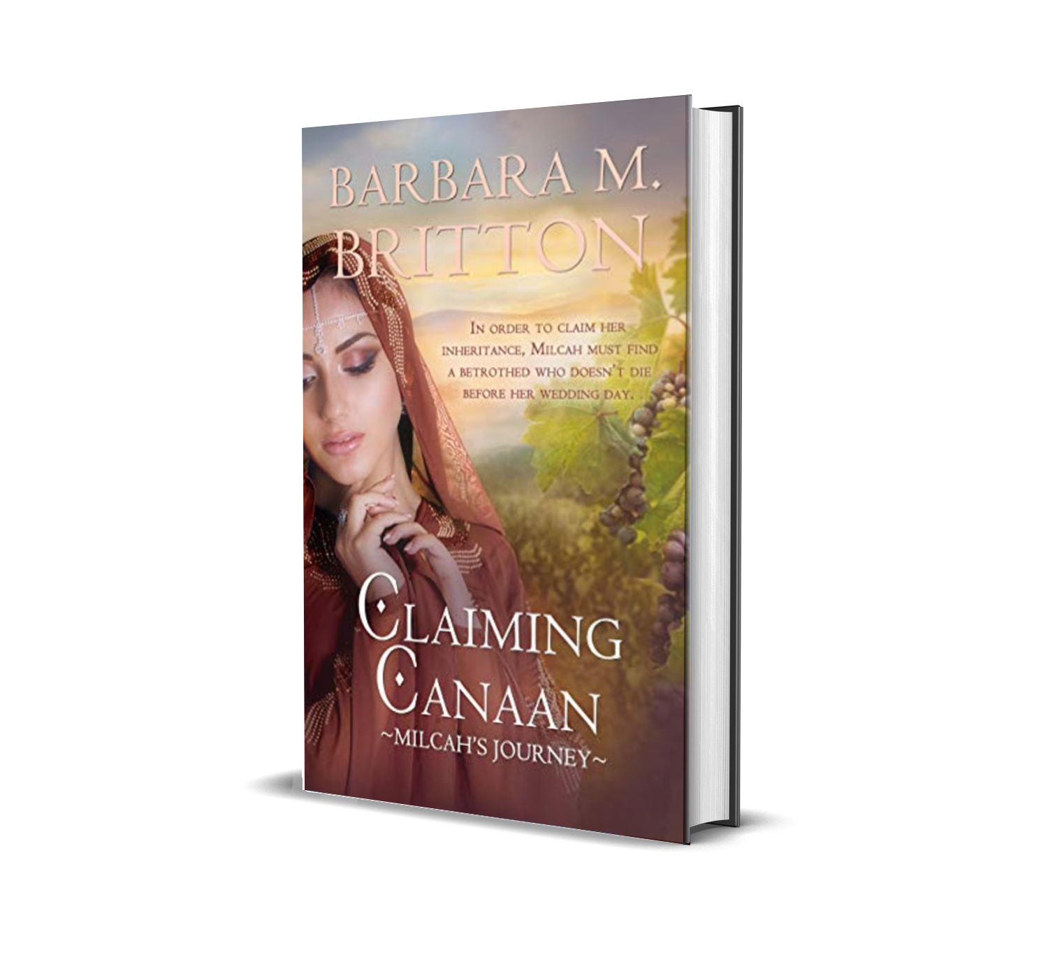 Claiming Canaan: Milcah's Journey by Barbara M. Britton