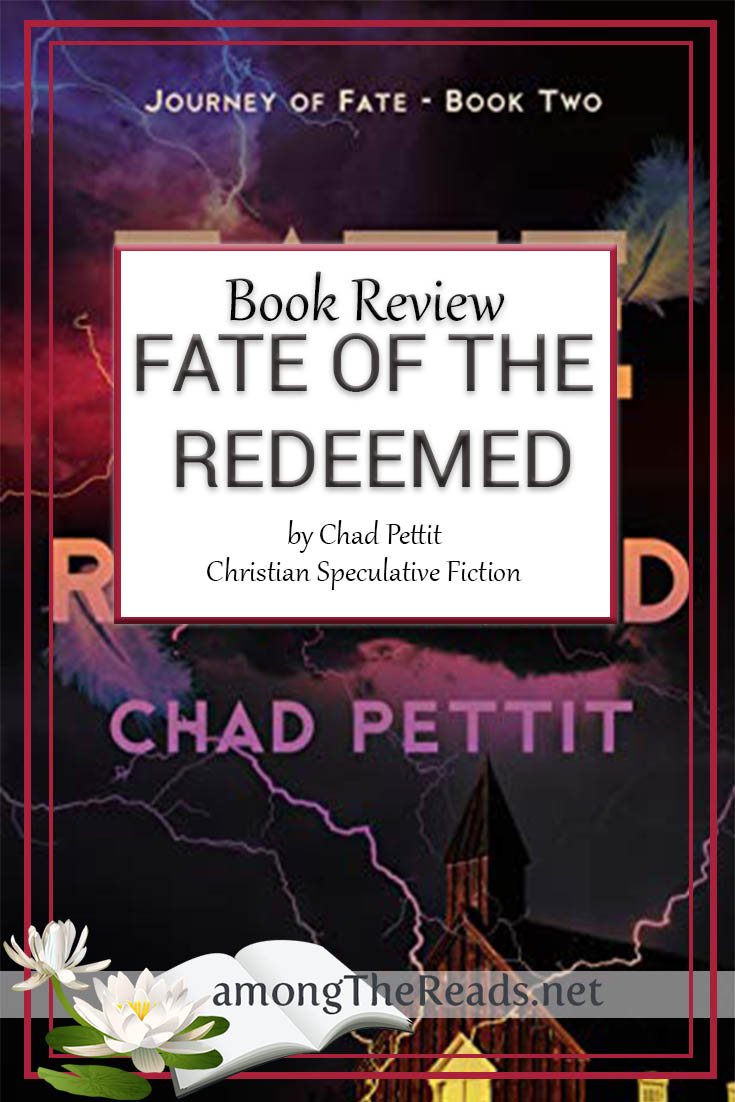 Fate of the Redeemed by Chad Pettit – Book Review, Preview
