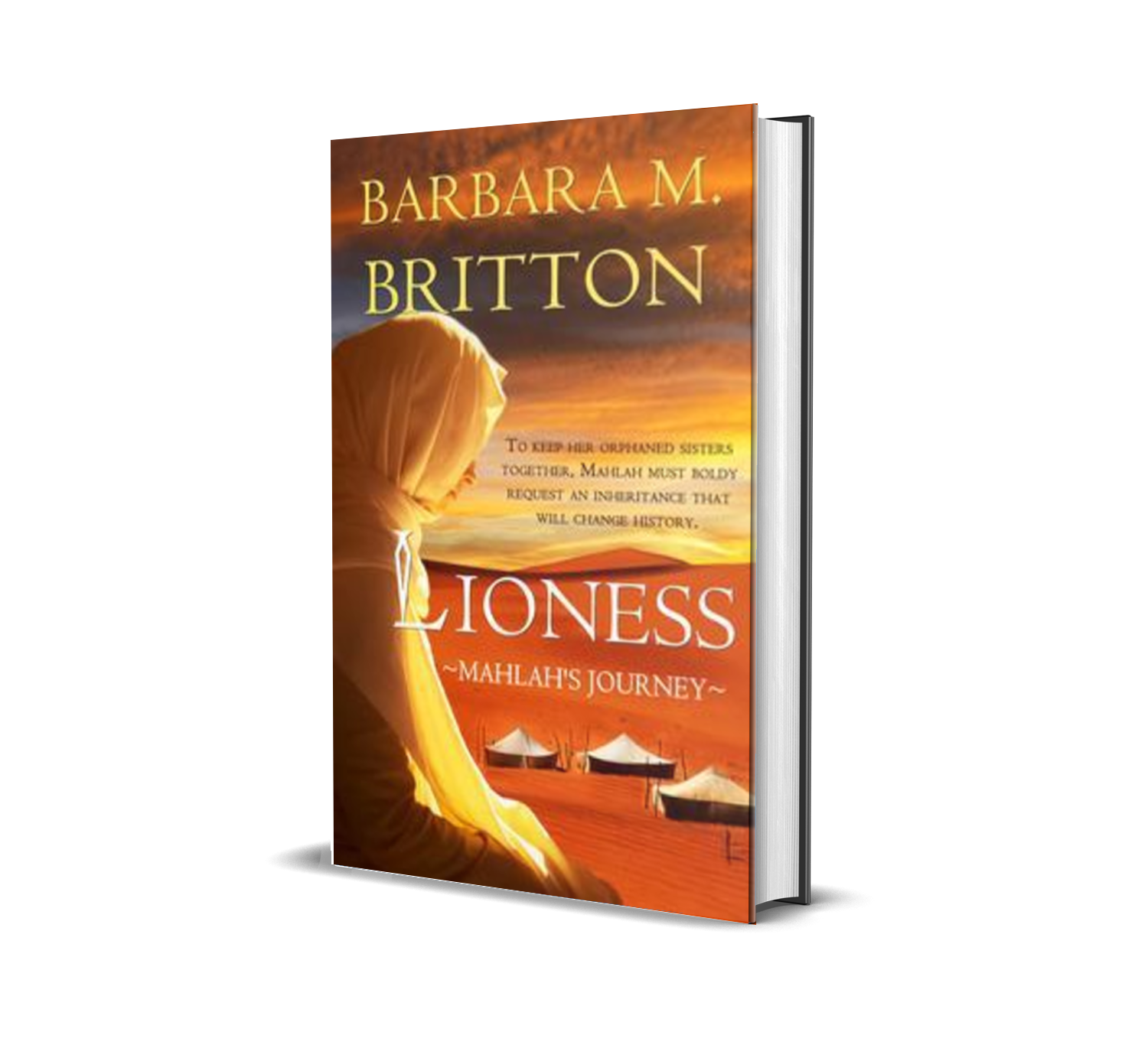 Lioness: Mahlah's Journey by Barbara M. Britton