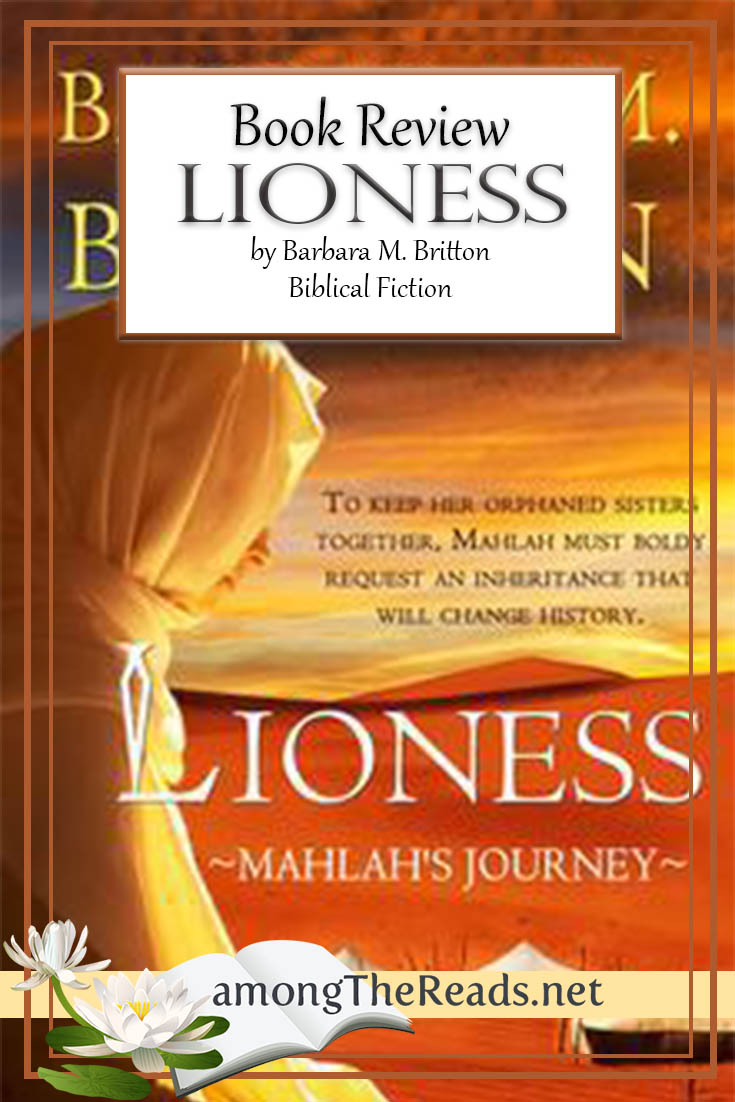 Lioness: Mahlah's Journey by Barbara M. Britton – Book Review, Preview