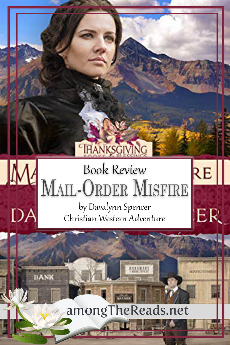 Mail-Order Misfire by Davalynn Spencer – Book Review, Preview