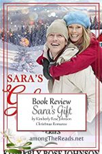Sara's Gift by Kimberly Rose Johnson – Book Review, Preview