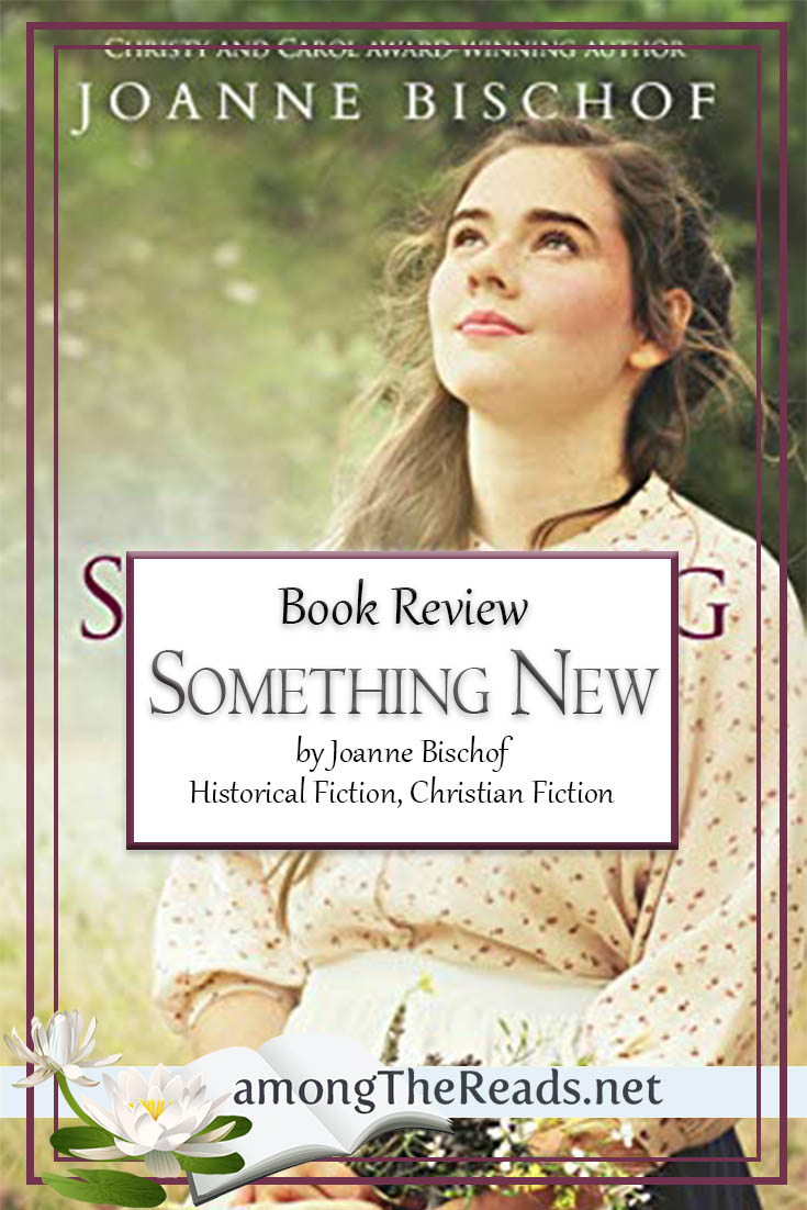 Something New by Joanne Bischof – Book Review, Preview