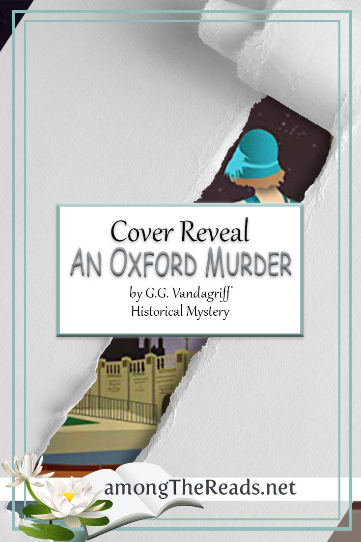 An Oxford Murder by G.G. Vandagriff – Cover Reveal