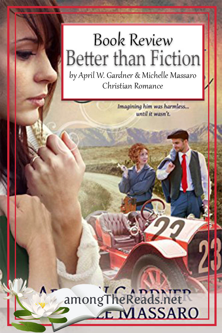 Better than Fiction by April W. Gardner, Michelle Massaro – Book Review, Preview