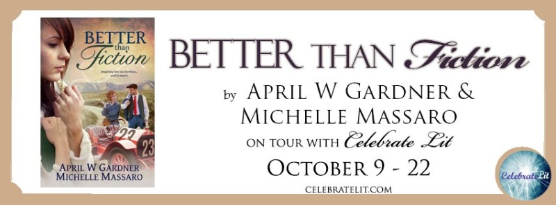 Better than Fiction by April W. Gardner, Michelle Massaro - Book Review, Preview