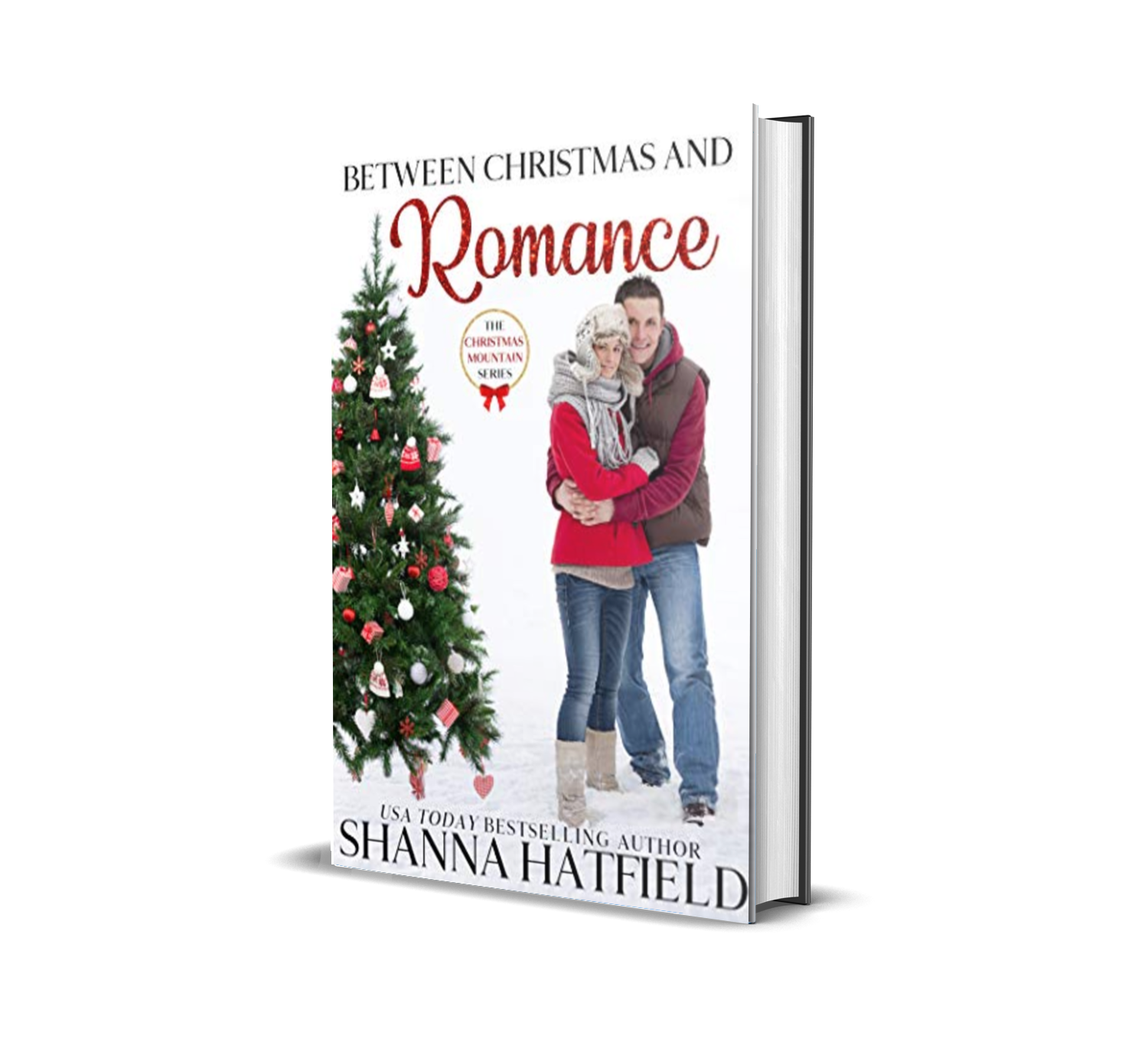 Between Christmas and Romance  by Shanna Hatfield