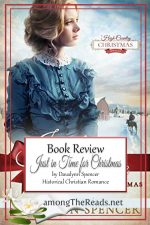 Just in Time for Christmas by Davalynn Spencer – Book Review, Preview