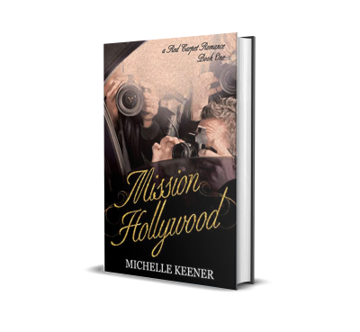 Mission Hollywood by Michelle Keener – Book Review, Preview