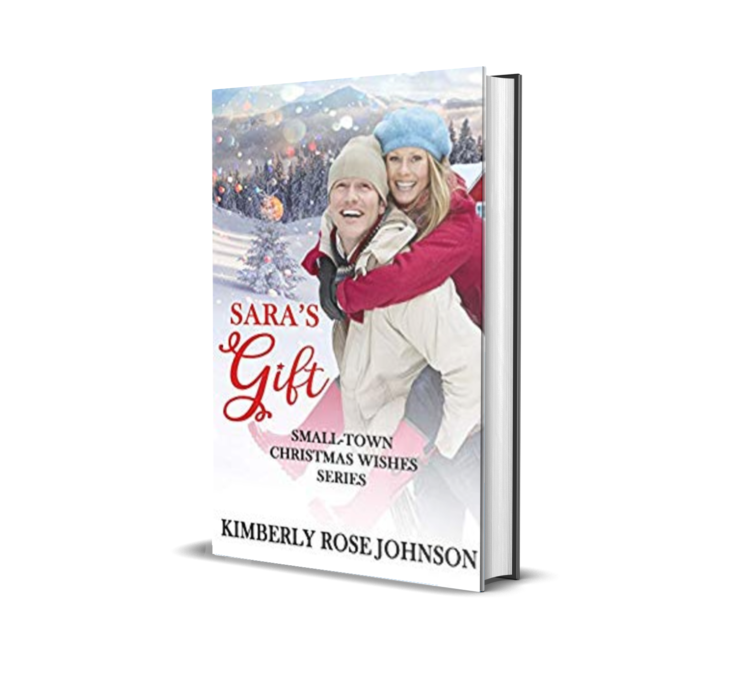 Sara's Gift by Kimberly Rose Johnson