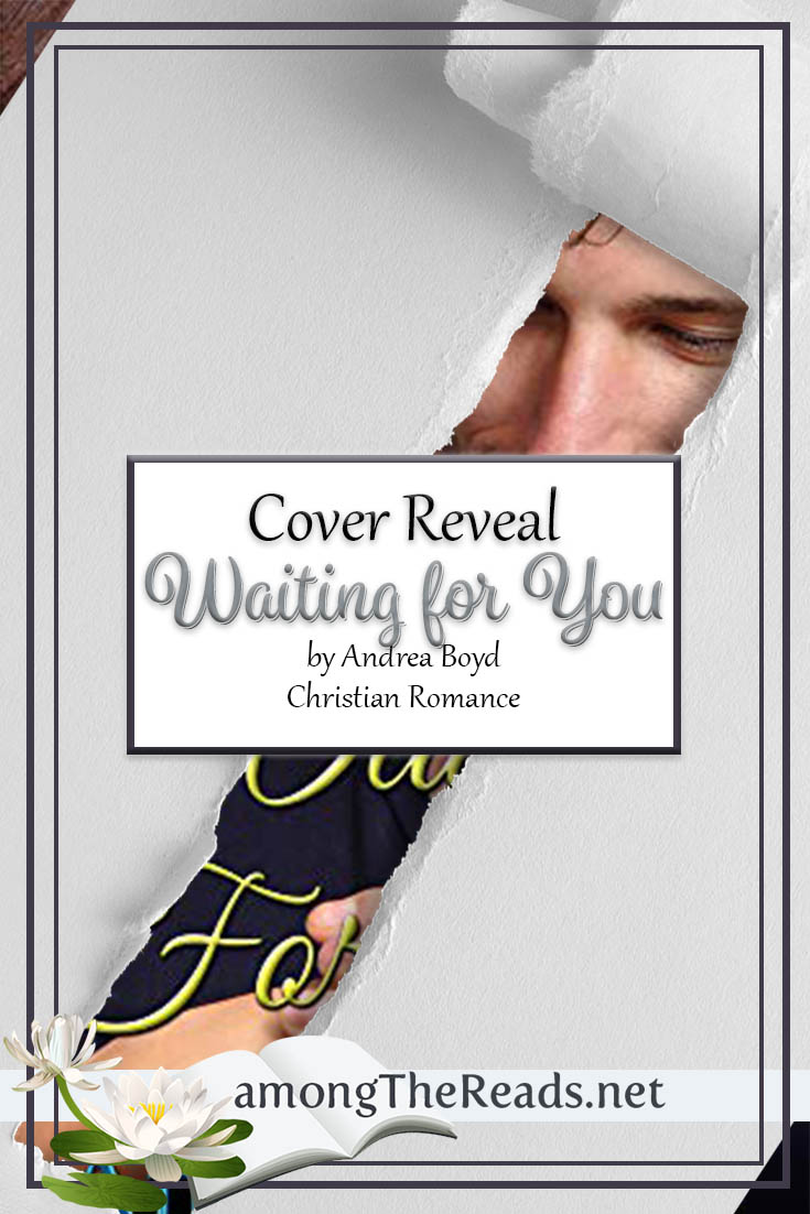 Waiting for You by Andrea Boyd – Cover Reveal