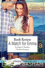 A Match for Emma by Pepper D. Basham – Book Review, Preview