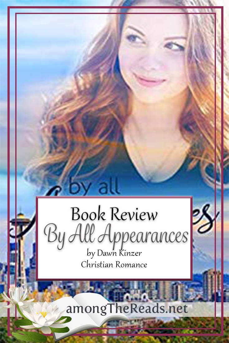 By All Appearances by Dawn Kinzer – Book Review, Preview