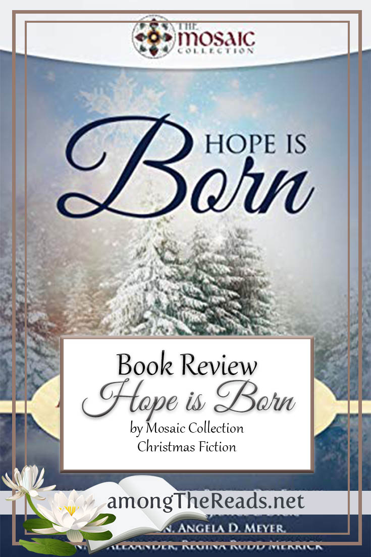 Hope is Born: A Mosaic Christmas Anthology – Book Review, Preview
