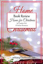 Home For Christmas by Candee Fick – Book Review, Preview