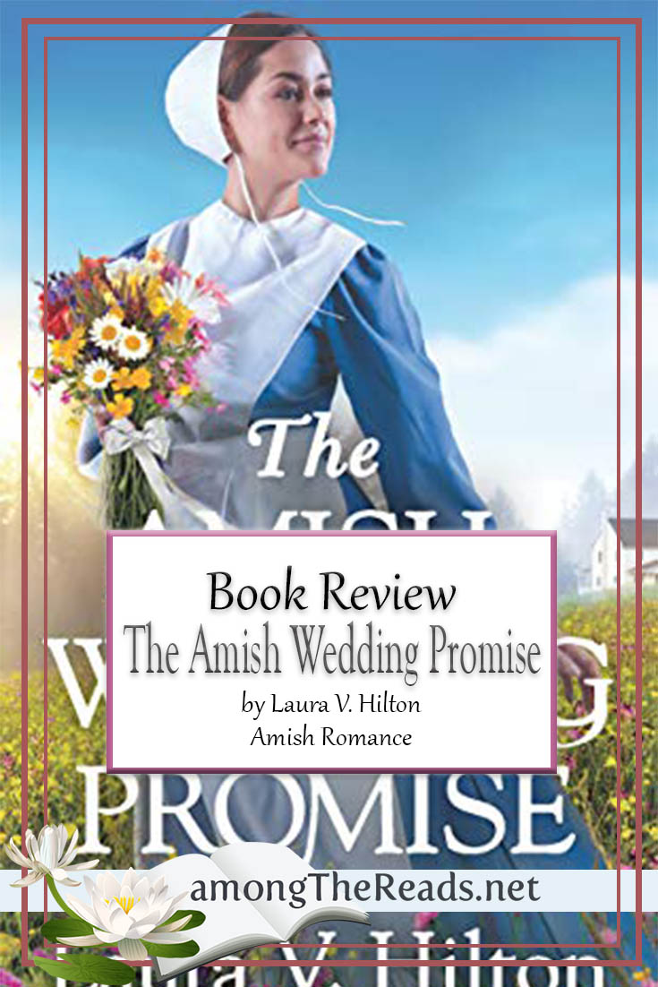 The Amish Wedding Promise by Laura V. Hilton – Book Review, Preview