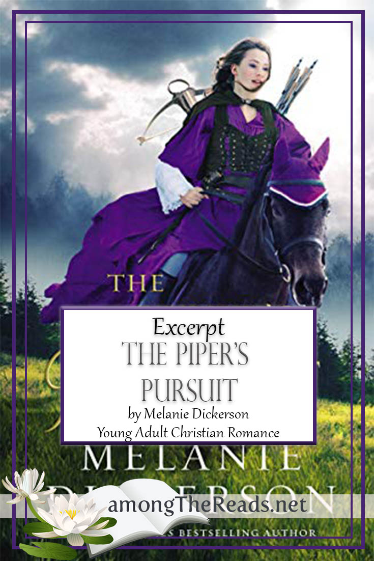 The Piper's Pursuit by Melanie Dickerson – Excerpt
