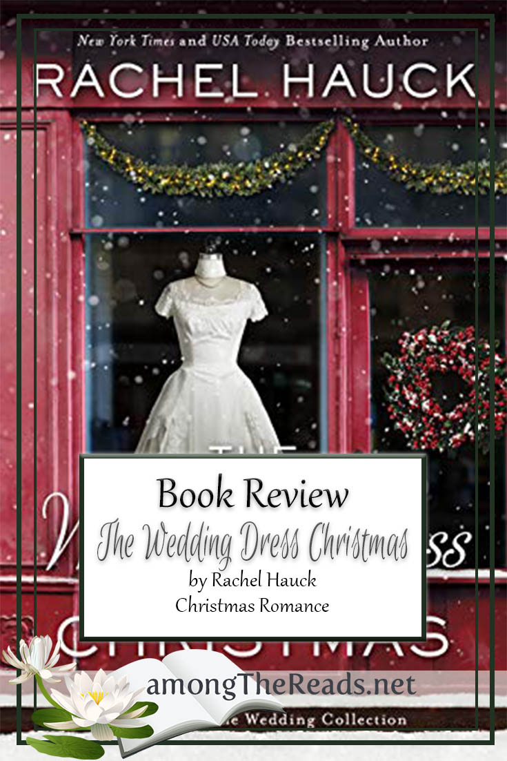 The Wedding Dress Christmas by Rachel Hauck – Book Review, Preview