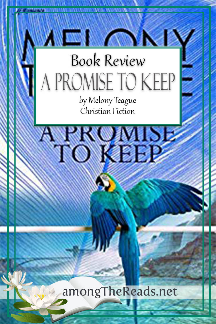 A Promise to Keep by Melony Teague – Book Review, Preview