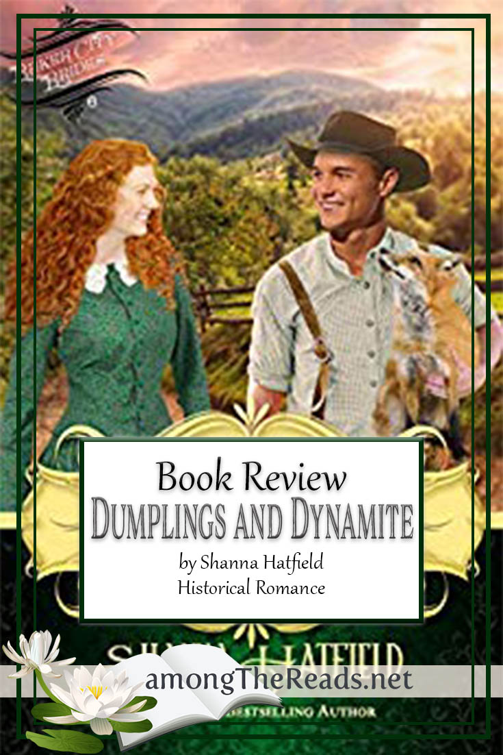 Dumplings and Dynamite by Shanna Hatfield – Book Review, Preview
