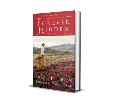 Forever Hidden by Tracie Peterson and Kimberley Woodhouse – Book Review, Preview