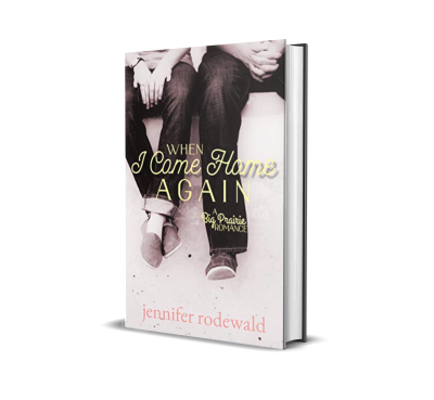 When I Come Home Again by Jennifer Rodewald – Book Review, Preview
