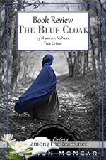 The Blue Cloak by Shannon McNear – Book Review, Preview