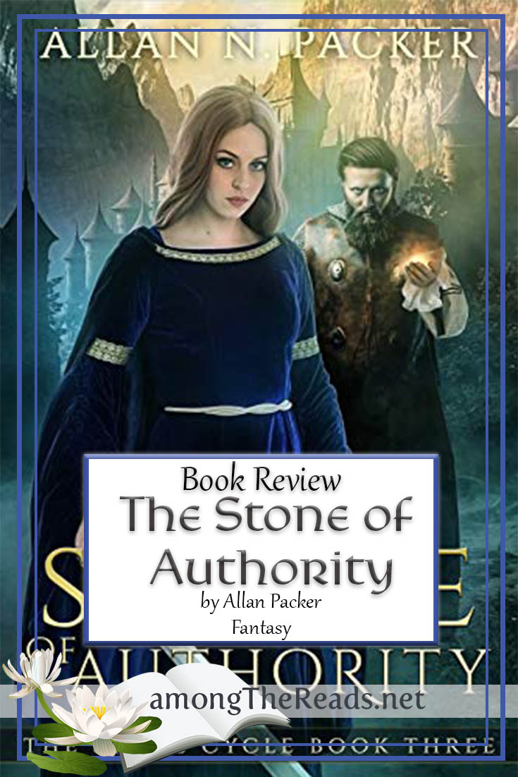 The Stone of Authority by Allan Packer – Book Review, Preview