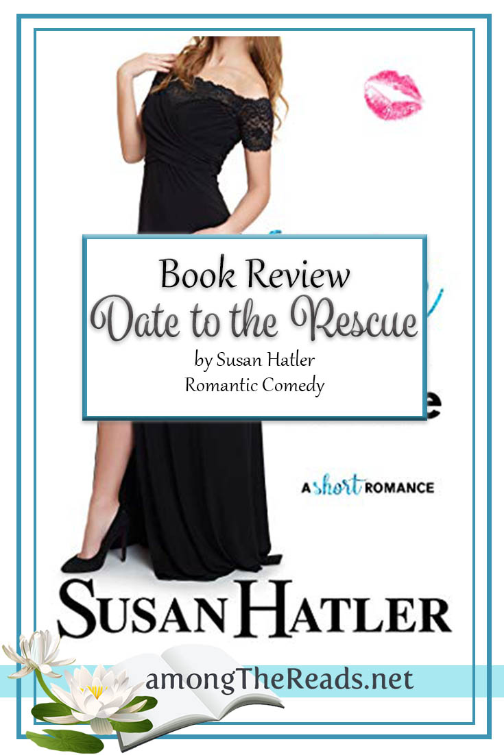 Date to the Rescue by Susan Hatler – Book Review, Preview