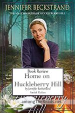 Home on Huckleberry Hill by Jennifer Beckstrand – Book Review, Preview