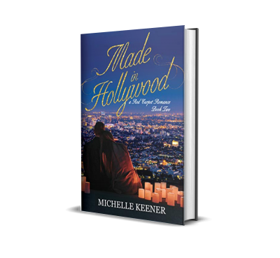 Made in Hollywood by Michelle Keener – Book Review