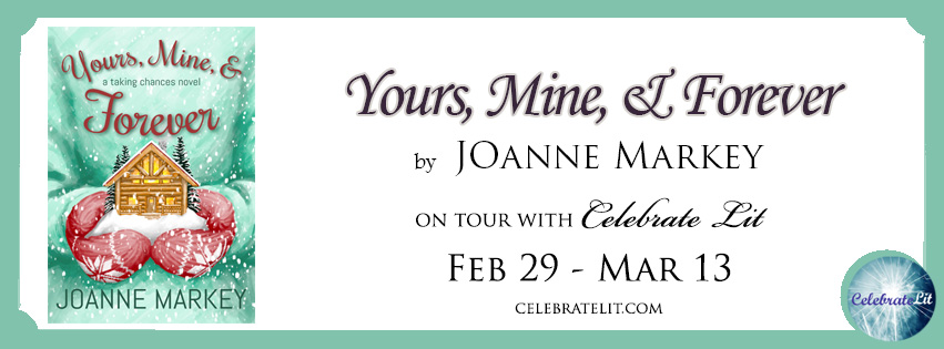 Yours, Mine, & Forever by Joanne Markey - Book Review, Preview