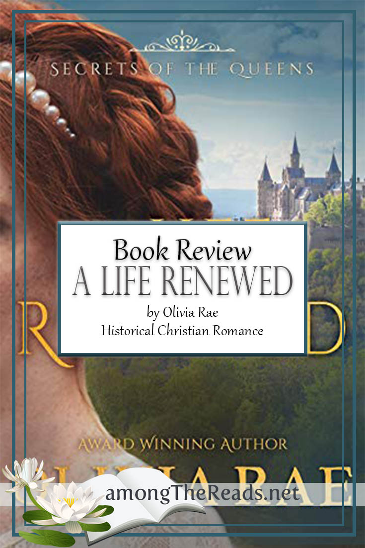 A Life Renewed by Olivia Rae – Book Review, Preview