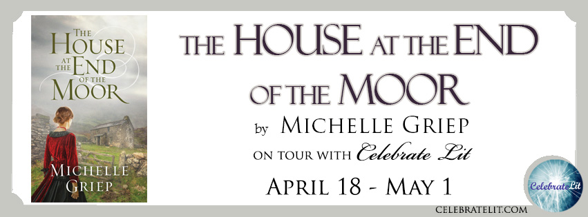 The House at the End of the Moor by Michelle Griep - Book Review, Preview