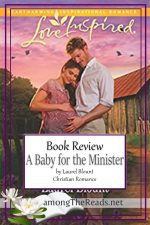 A Baby for the Minister by Laurel Blount – Book Review, Preview