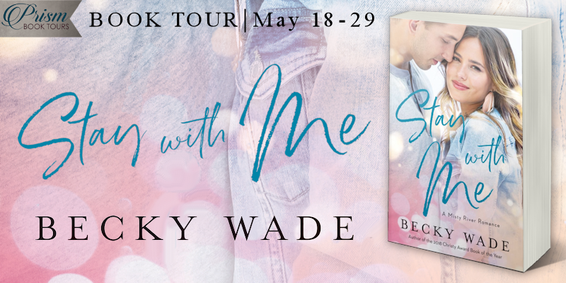 Stay with Me by Becky Wade - Book Review, Preview