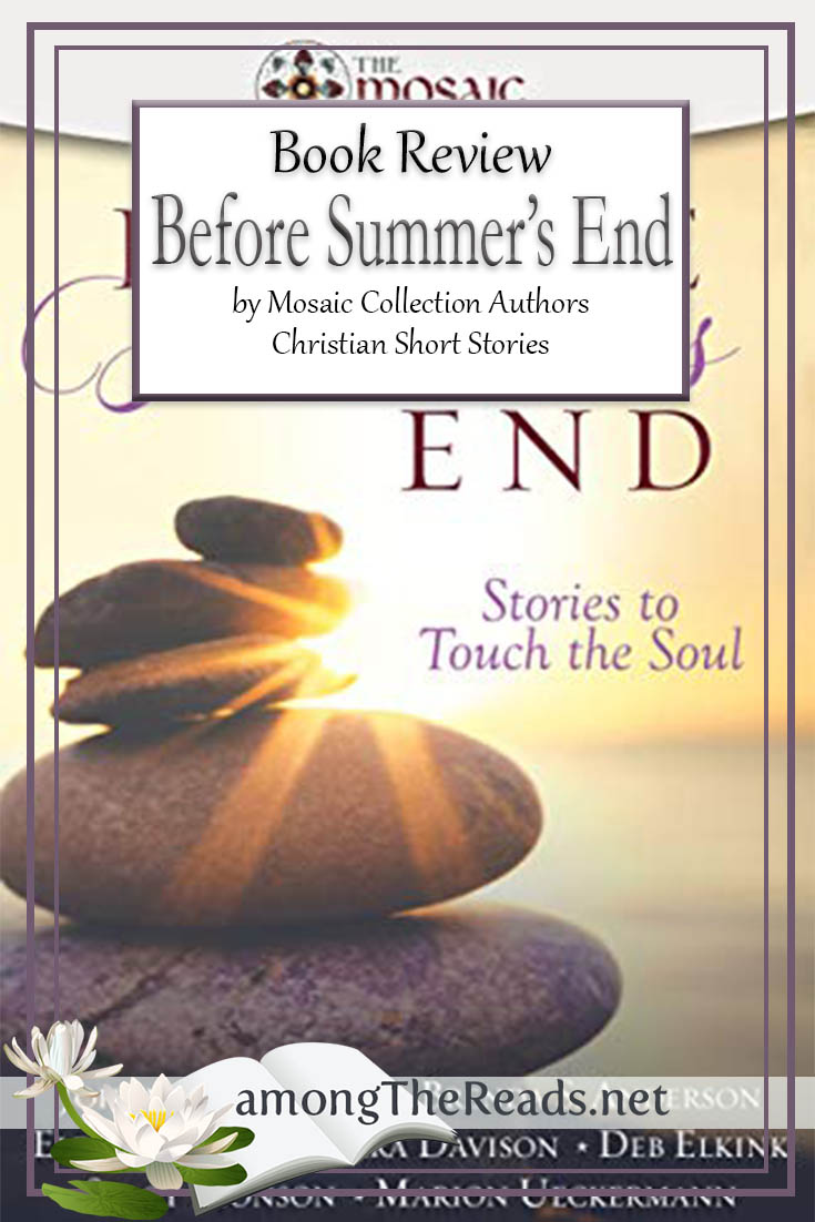 Before Summer's End by Mosaic Collection Authors – Book Review, Preview