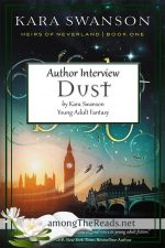 Dust Blog Tour Stop #3 – Interview with Kara Swanson, Author