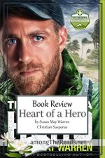 Heart of a Hero by Susan May Warren – Book Review, Preview